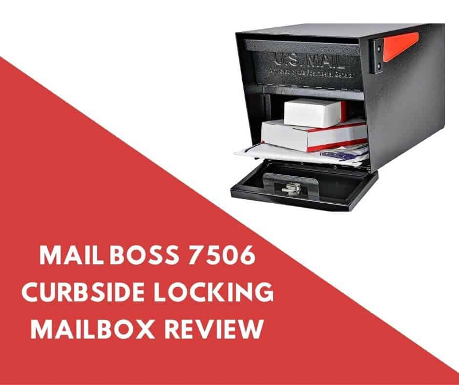 Mail Boss 7506 Review